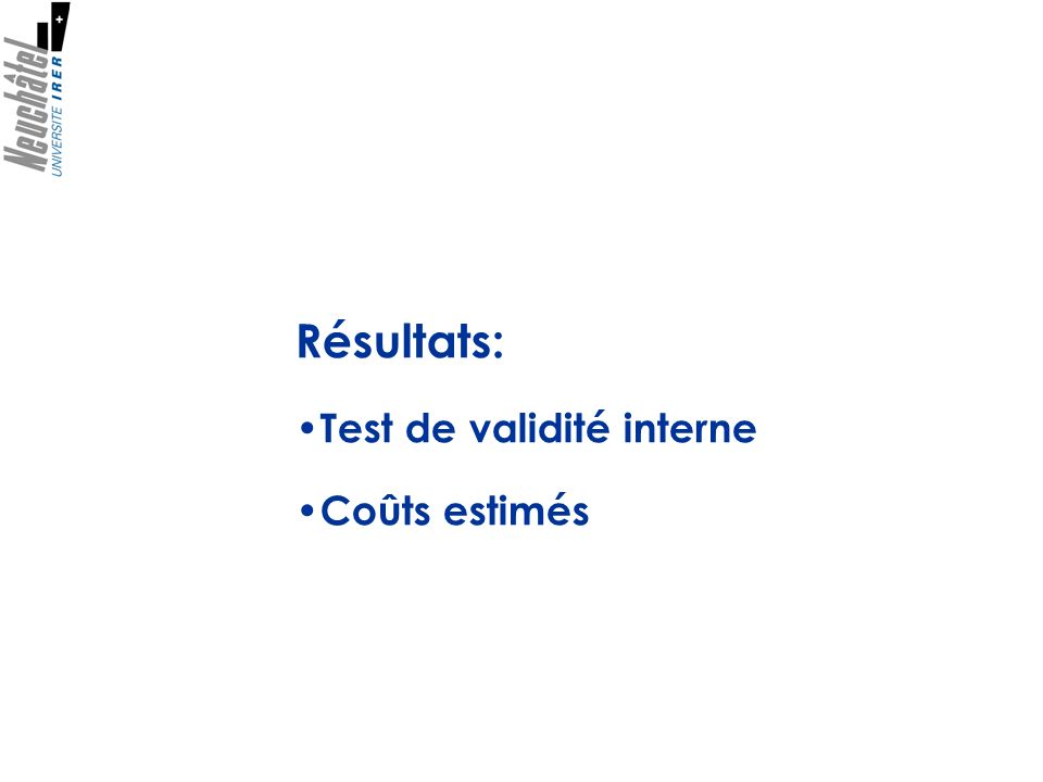 Résultats: Test de validité interne Coûts estimés