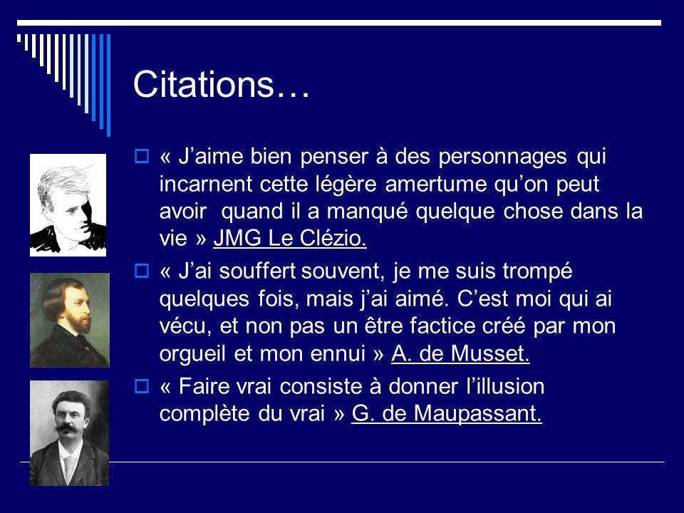 Citations… « Jaime bien penser à des personnages qui incarnent cette légère amertume quon peut avoir quand il a manqué quelque chose dans la vie » JMG