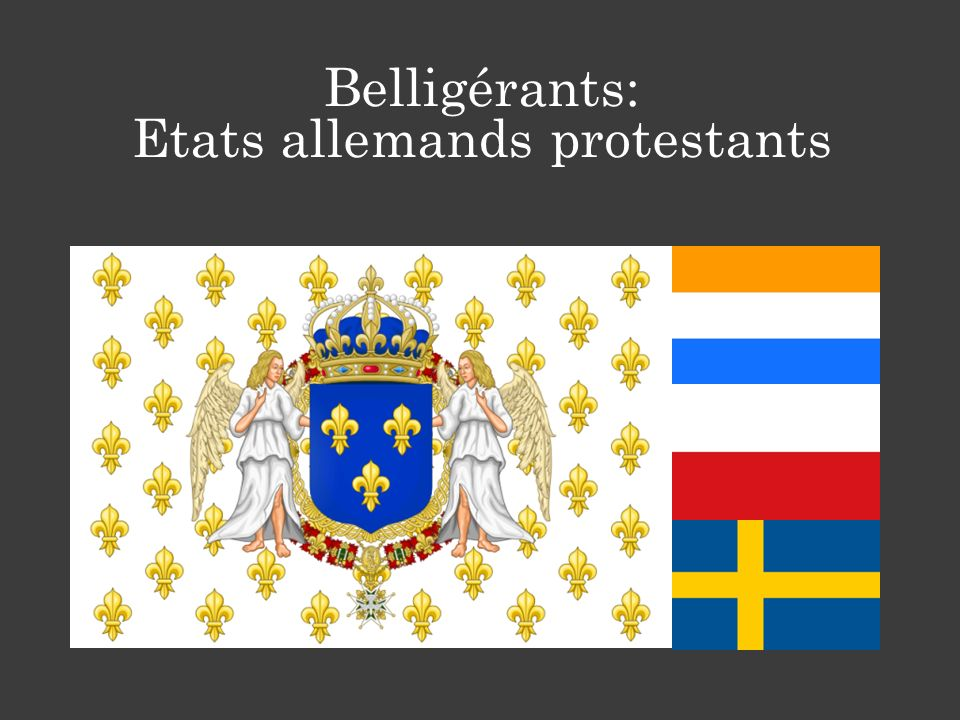 Belligérants: Etats allemands protestants