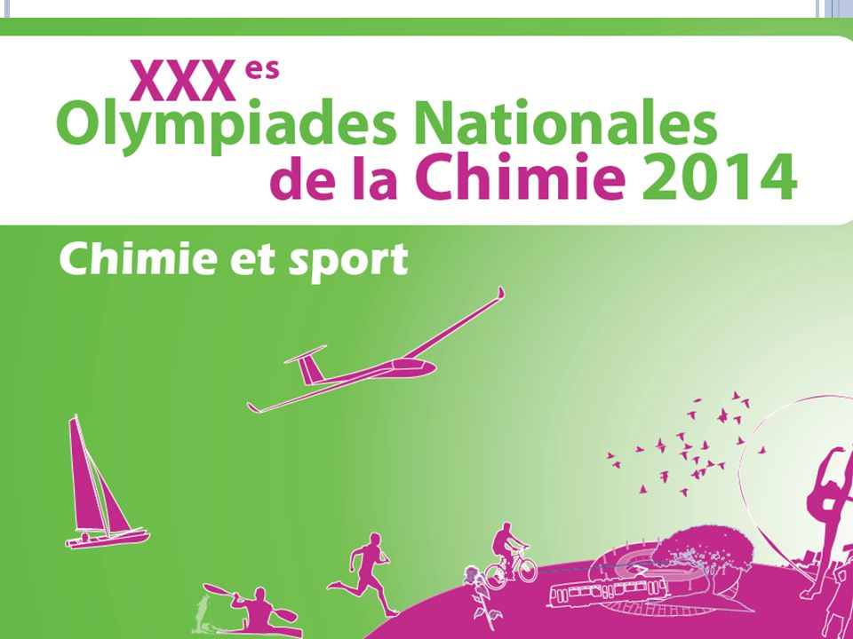 http://www.olympiades-chimie.fr XXIXème Olympiades Nationales de la Chimie