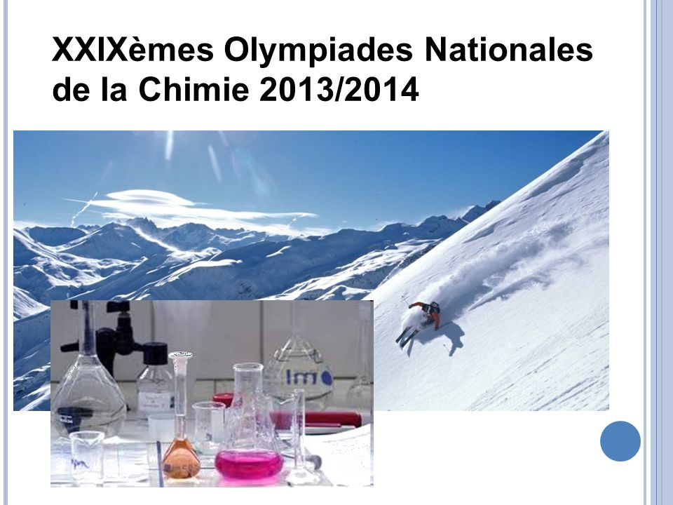 XXIXèmes Olympiades Nationales de la Chimie 2013/2014