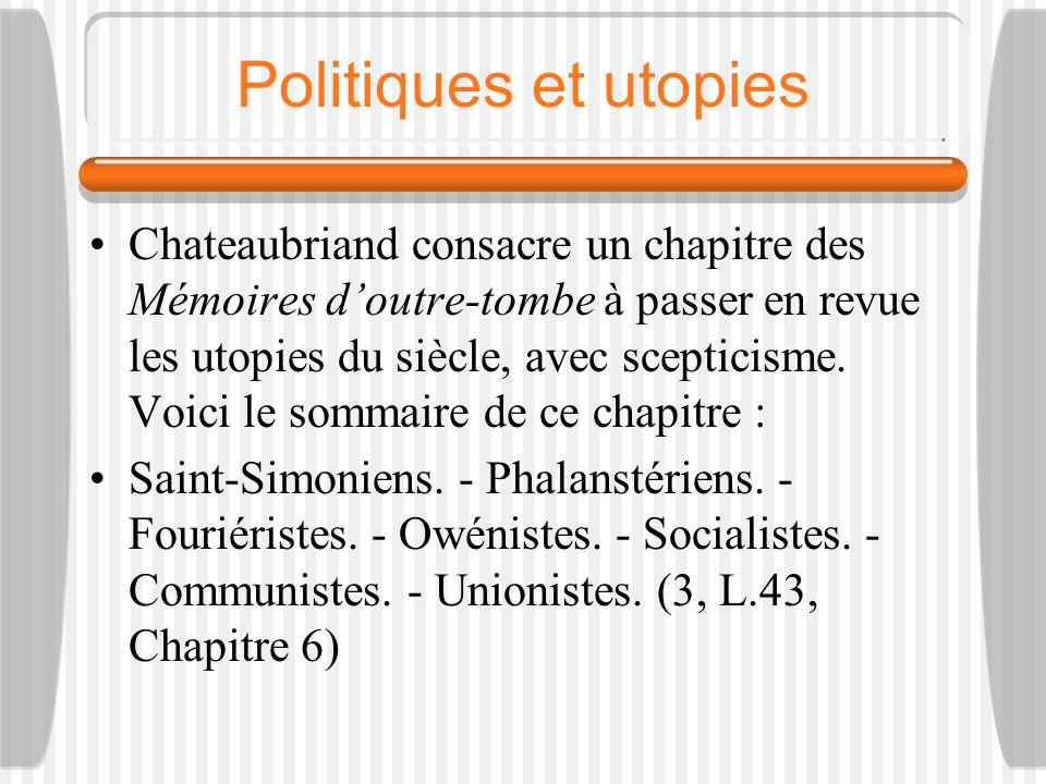 Politique et utopies Saint-Simon (1760-1825) : Du système industriel (1821)Saint-Simon (1760-1825) Charles Fourier (1772-1837) : Le Nouveau Monde industriel et sociétaire (1829)Charles Fourier