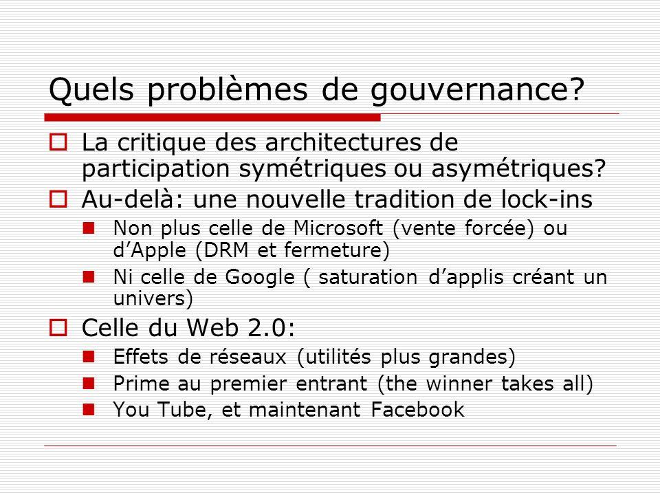 Quels problèmes de gouvernance? La critique des architectures de participation symétriques ou asymétriques? Au-delà: une nouvelle tradition de lock-in