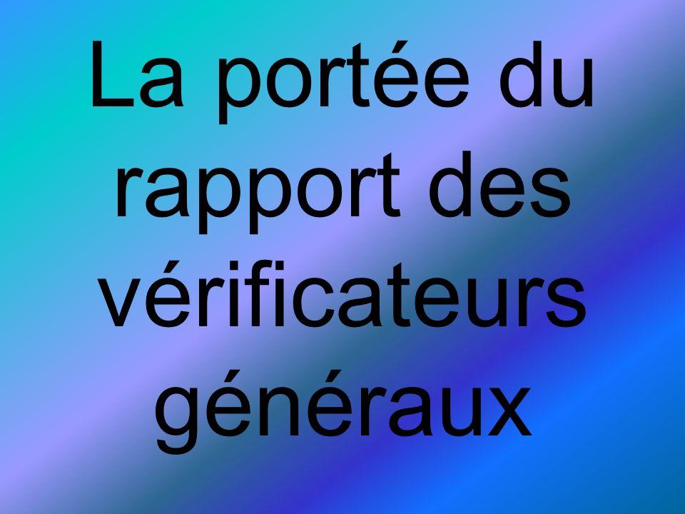 Au Québec Pour poursuivre, au Québec, le vérificateur général a également comme mandat de faire loptimisation des ressources.