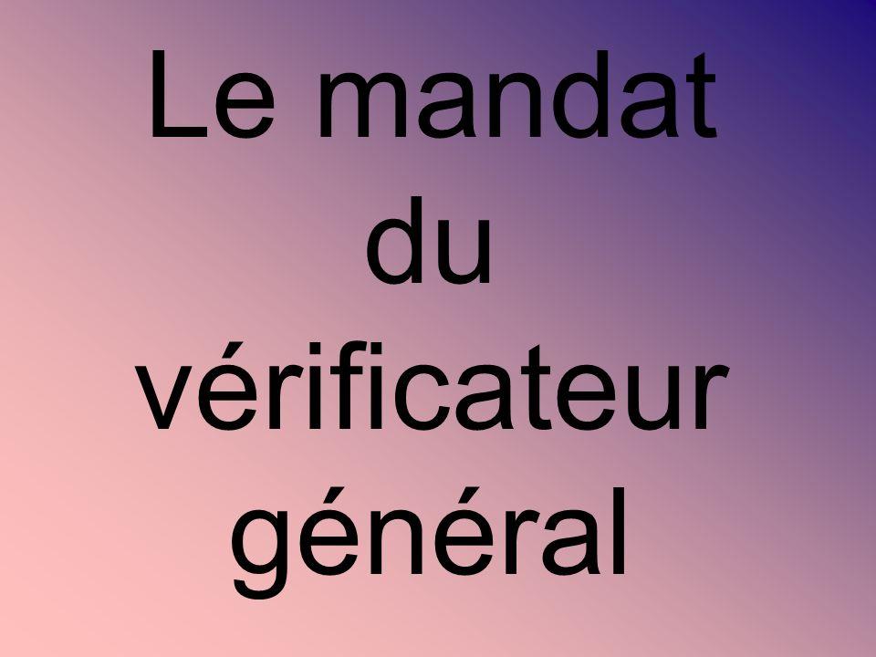 Le mandat du vérificateur général