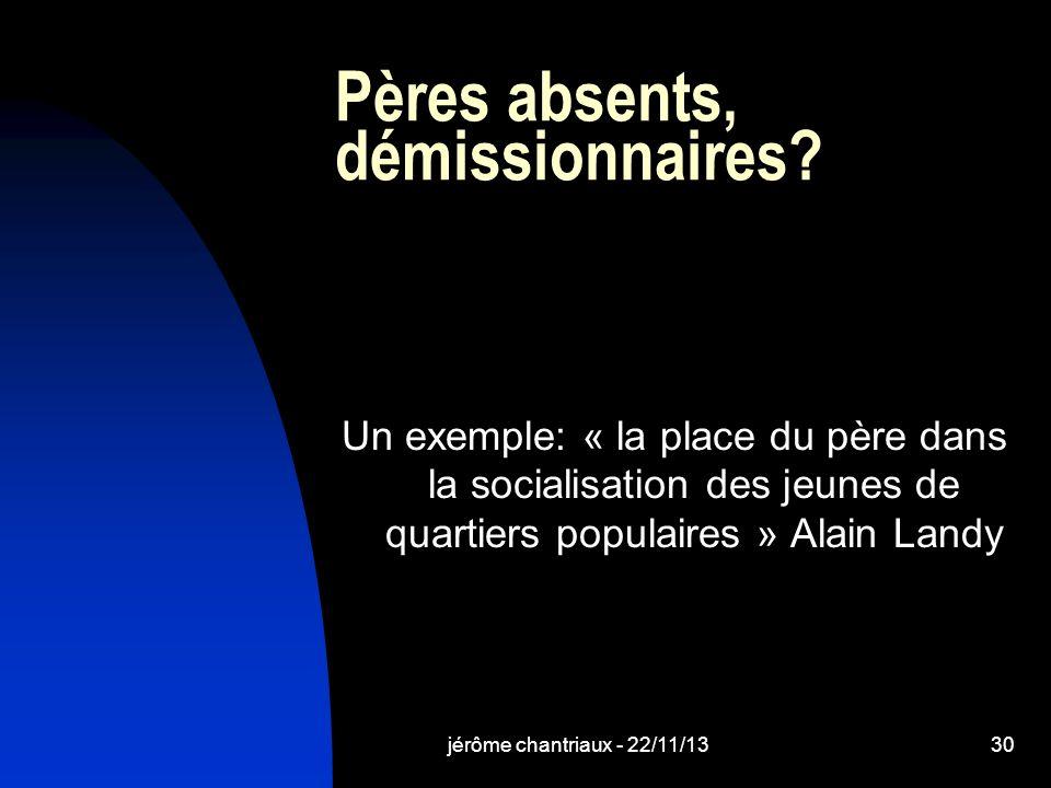 jérôme chantriaux - 22/11/1330 Pères absents, démissionnaires.