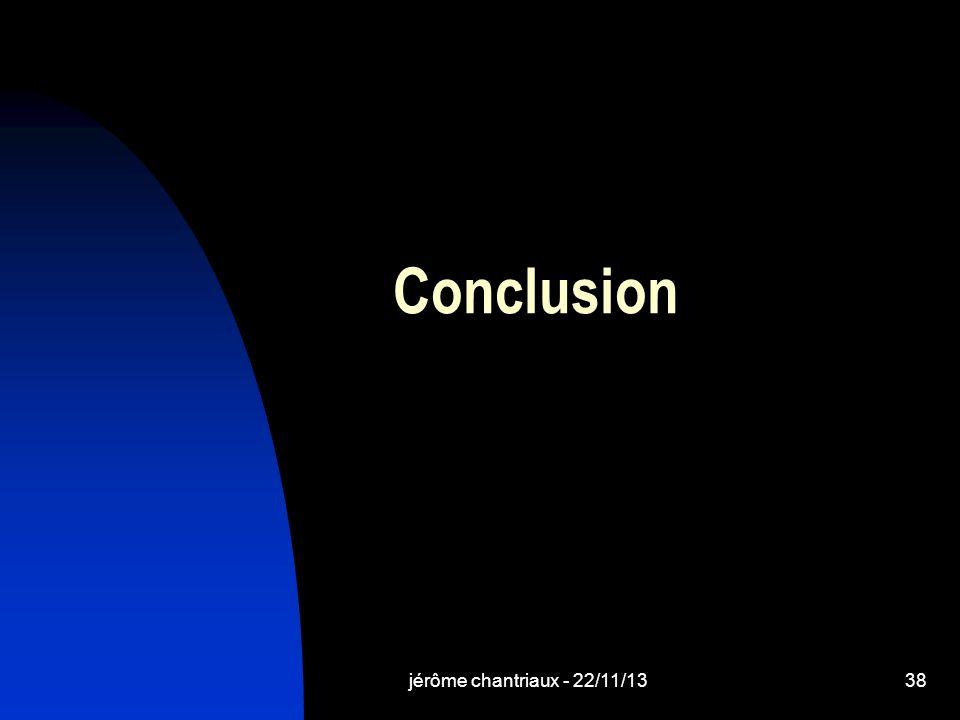 jérôme chantriaux - 22/11/1338 Conclusion