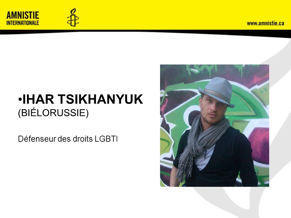 IHAR TSIKHANYUK (BIÉLORUSSIE) Défenseur des droits LGBTI