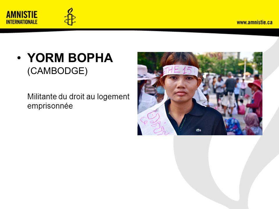 YORM BOPHA (CAMBODGE) Militante du droit au logement emprisonnée
