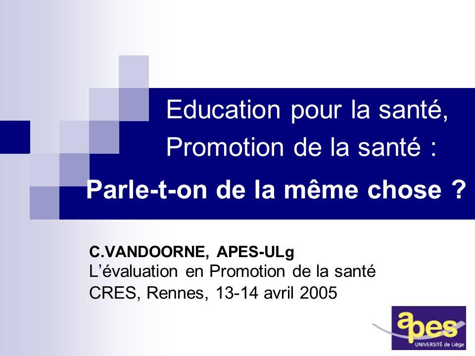 Education pour la santé, Promotion de la santé : Parle-t-on de la même chose .