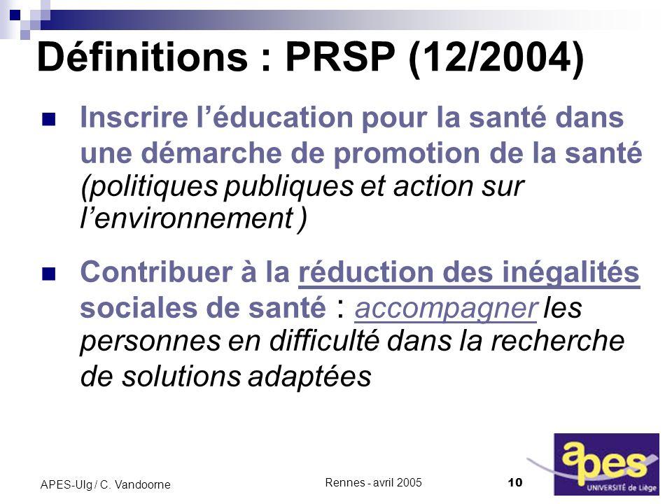 Rennes - avril 2005 10 APES-Ulg / C.