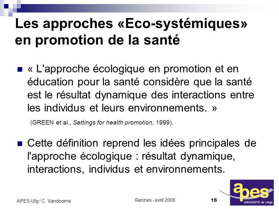 Rennes - avril 2005 16 APES-Ulg / C.