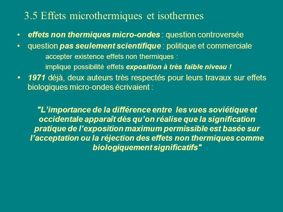 effets non thermiques micro-ondes : question controversée question pas seulement scientifique : politique et commerciale accepter existence effets non