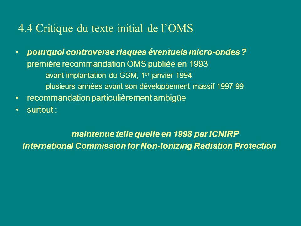 4.4 Critique du texte initial de lOMS pourquoi controverse risques éventuels micro-ondes ? première recommandation OMS publiée en 1993 avant implantat