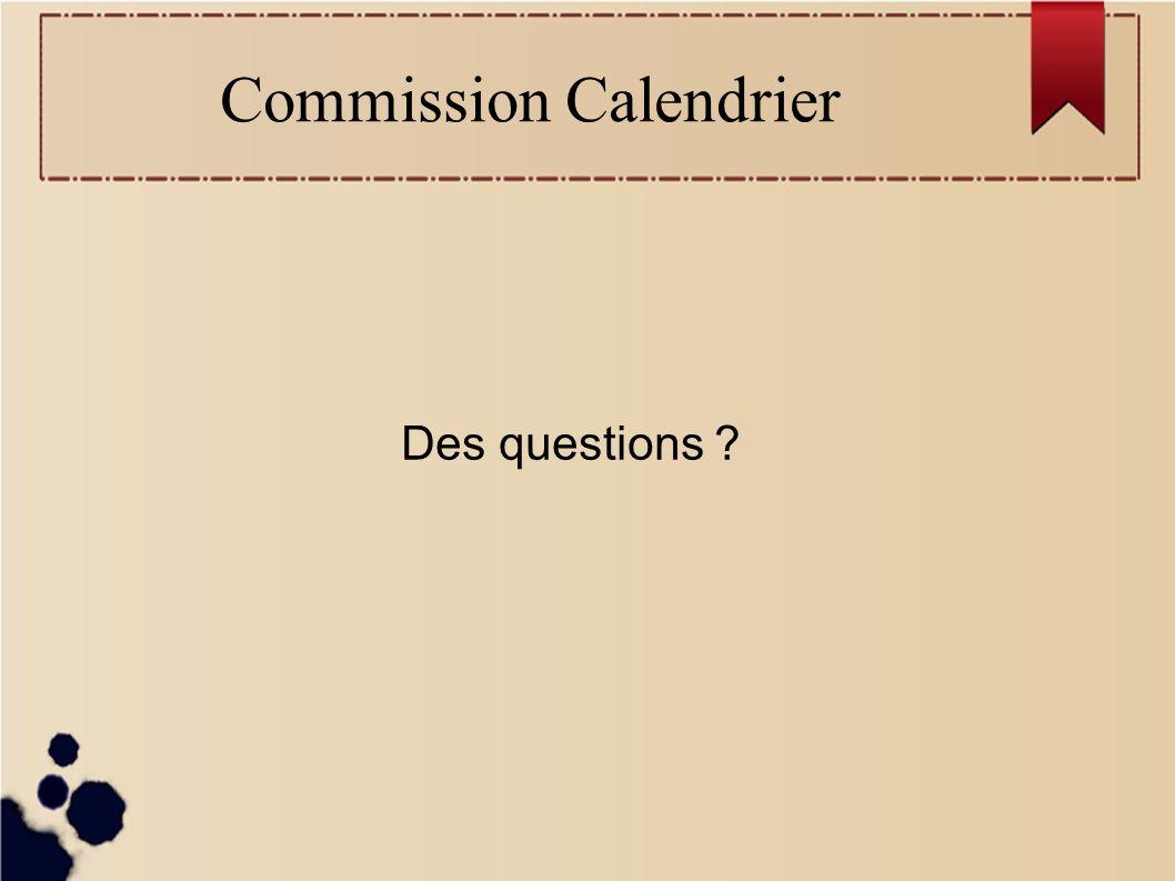 Commission Calendrier Des questions
