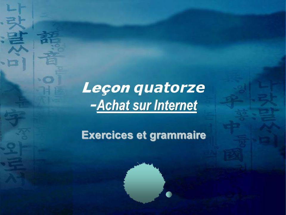 Exercices et grammaire