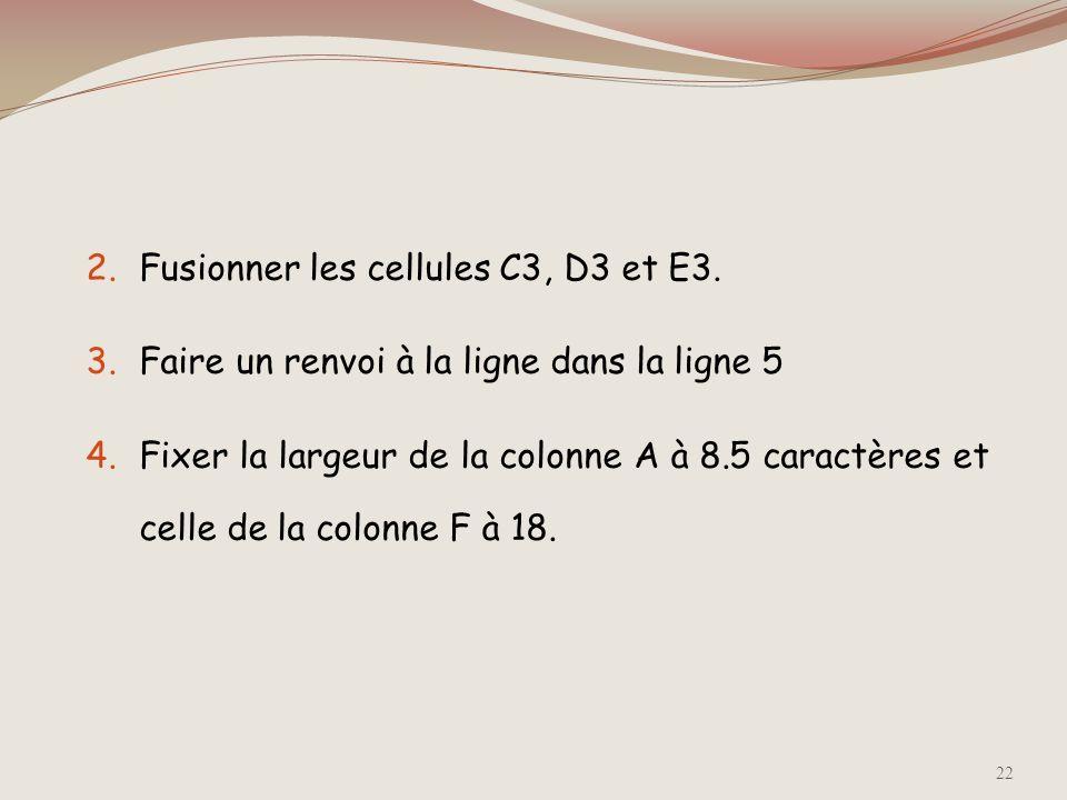 Application 1.Reproduire le tableau ci-dessous sur la feuille 2 du classeur en respectant les références des cellules et en appliquant le même type de