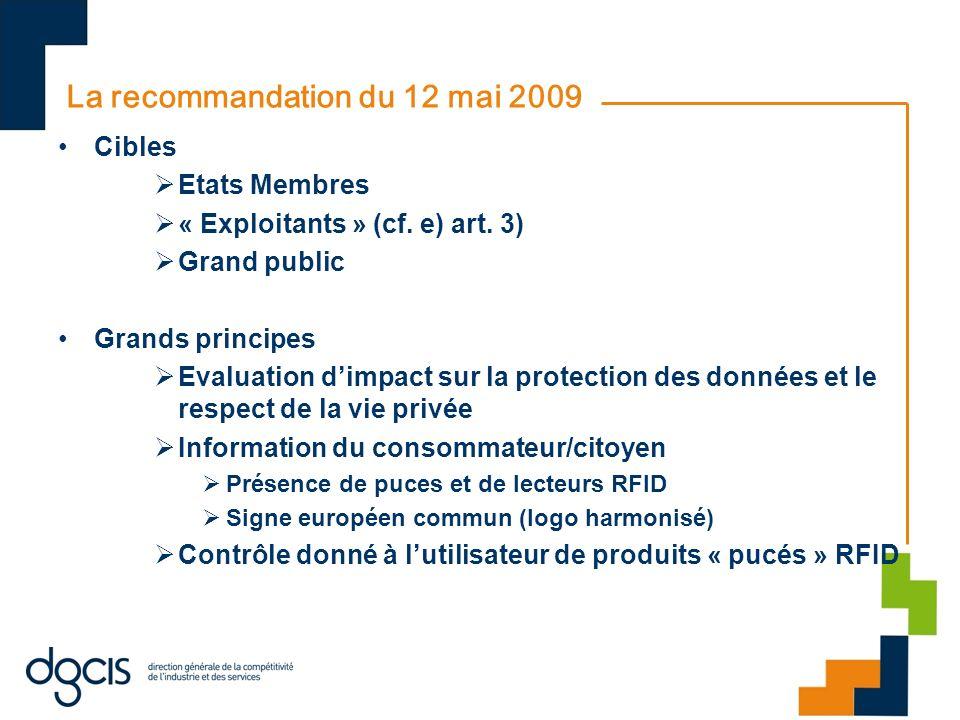 La recommandation du 12 mai 2009 Cibles Etats Membres « Exploitants » (cf.