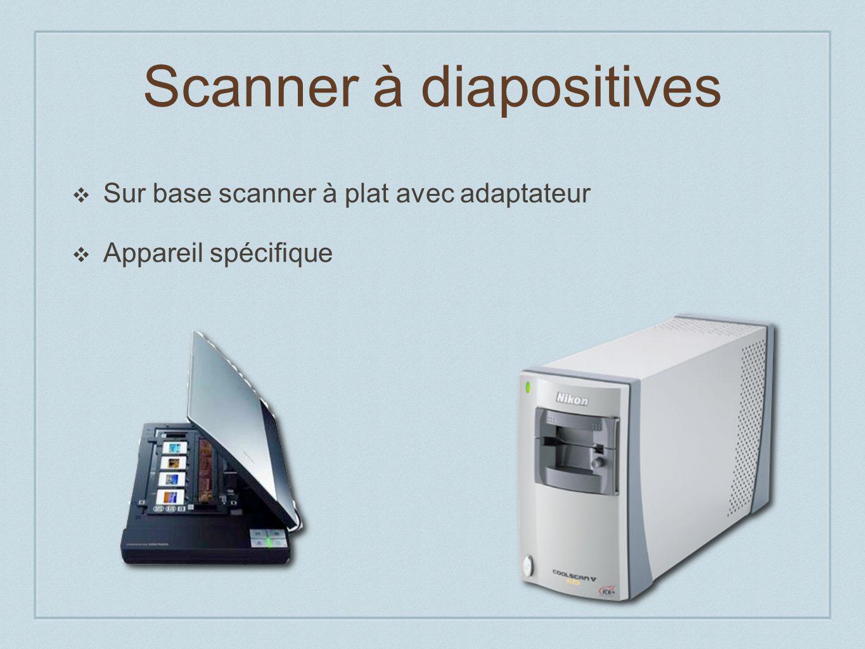 Scanner à diapositives Sur base scanner à plat avec adaptateur Appareil spécifique