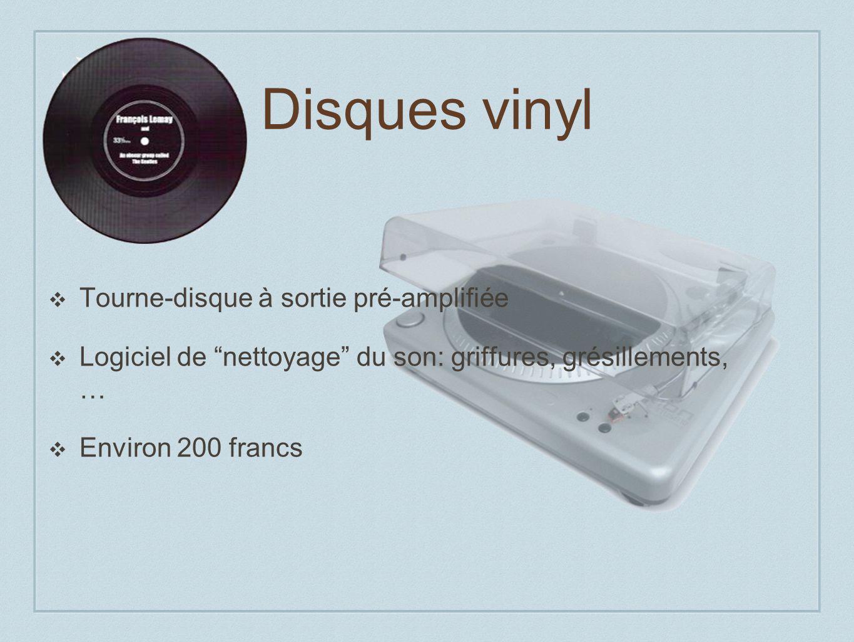 Disques vinyl Tourne-disque à sortie pré-amplifiée Logiciel de nettoyage du son: griffures, grésillements, … Environ 200 francs