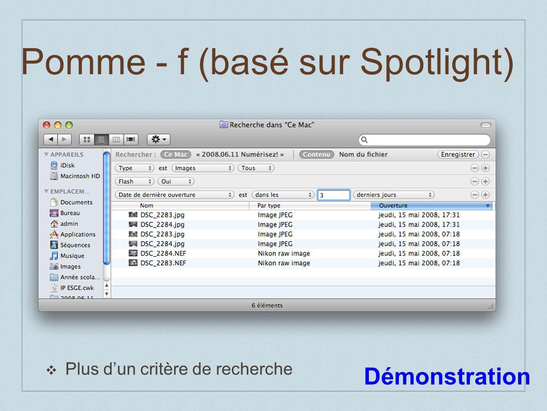 Pomme - f (basé sur Spotlight) Plus dun critère de recherche Démonstration