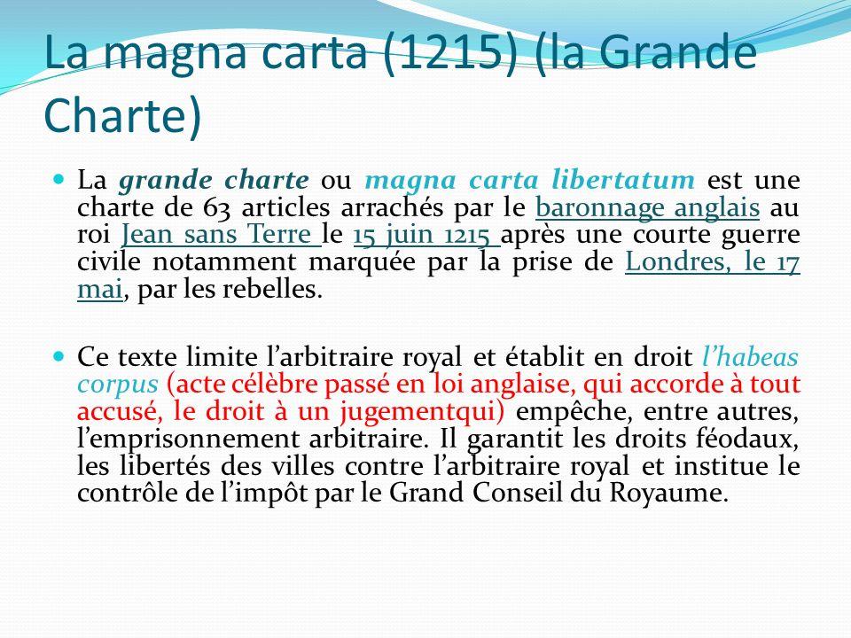 La Grande Charte a été renouvelée pendant tout le Moyen-Âge et plus tard à lépoque des Stuarts, celle des Tudors et aux XVIIe et XVIIIe siècles.