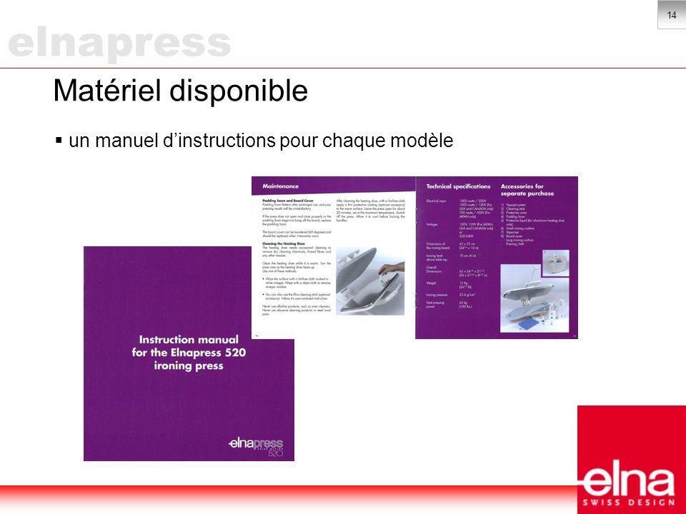 14 Matériel disponible un manuel dinstructions pour chaque modèle elnapress