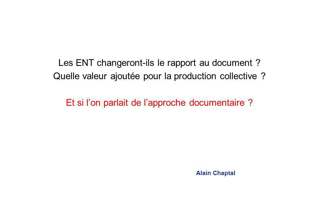 2 Les ENT changeront-ils le rapport au document .