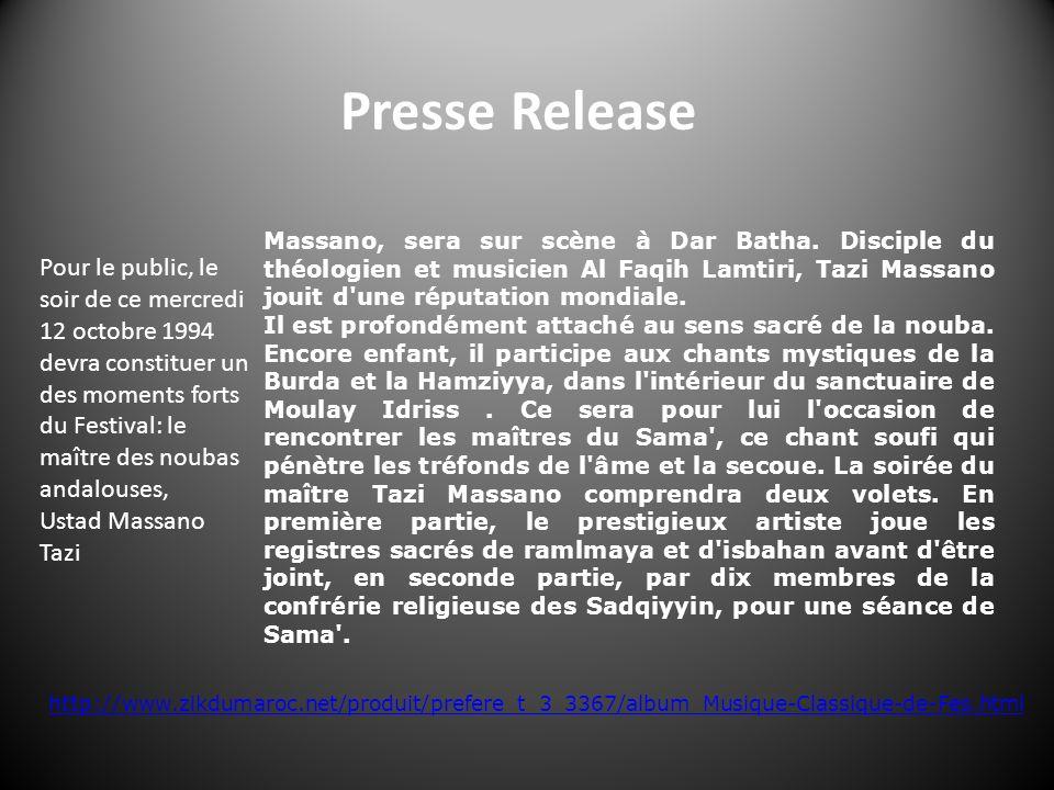 Massano, sera sur scène à Dar Batha. Disciple du théologien et musicien Al Faqih Lamtiri, Tazi Massano jouit d'une réputation mondiale. Il est profond