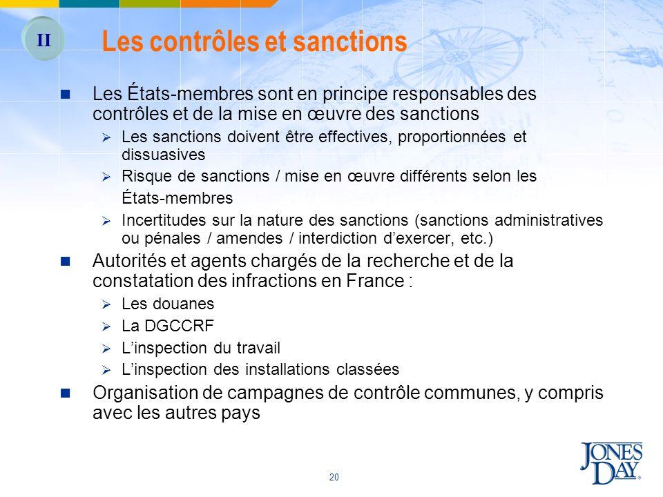 20 Les États-membres sont en principe responsables des contrôles et de la mise en œuvre des sanctions Les sanctions doivent être effectives, proportio