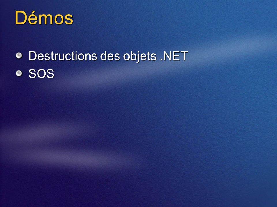Démos Destructions des objets.NET SOS