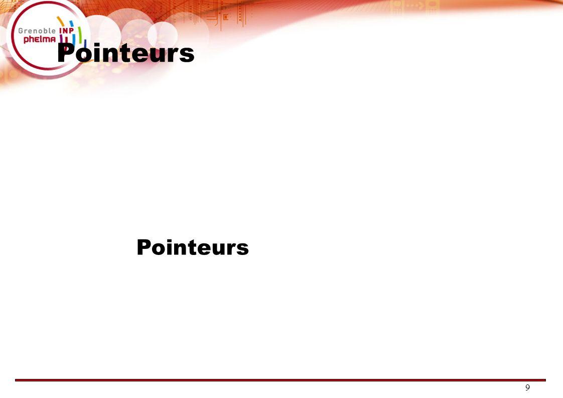 9 Pointeurs
