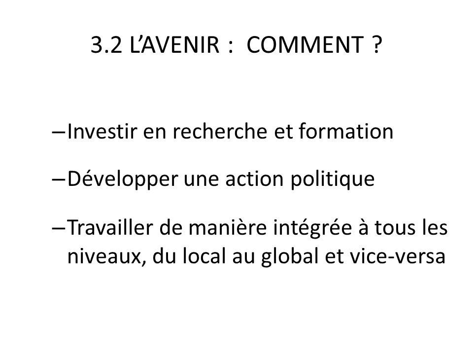 3.2 LAVENIR : COMMENT .