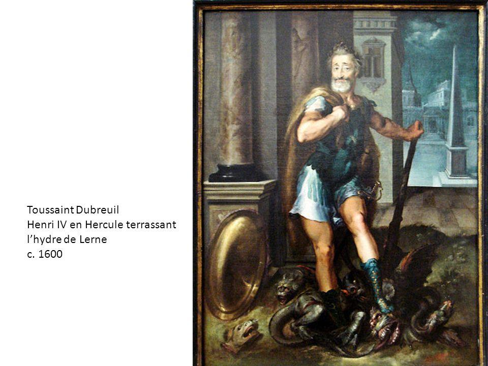 Toussaint Dubreuil Henri IV en Hercule terrassant lhydre de Lerne c. 1600