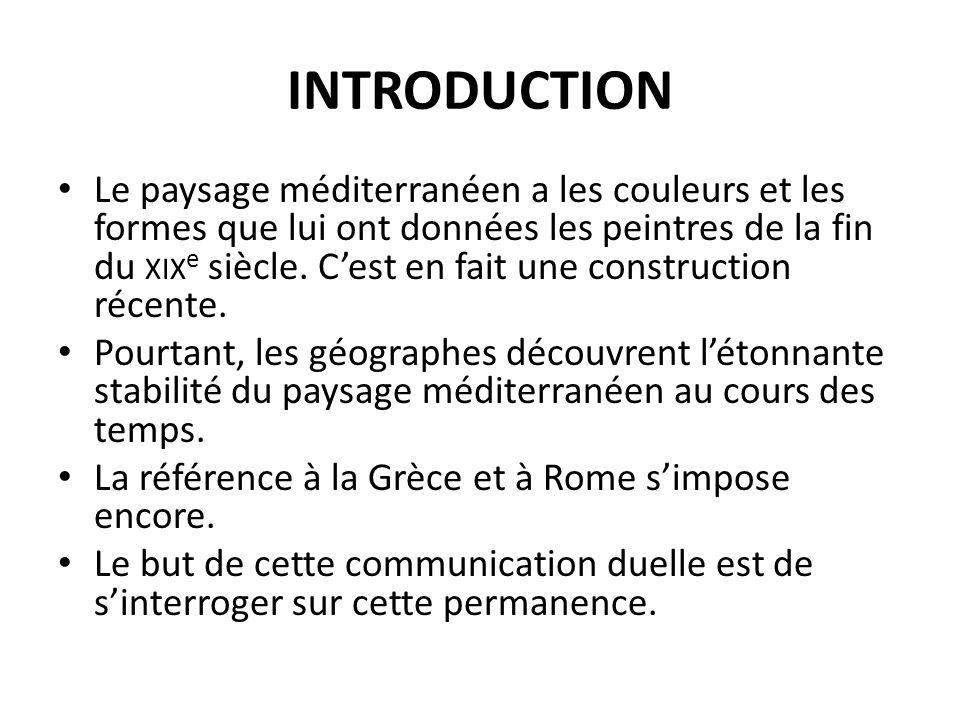 I.Linvention du paysage méditerranéen au XIX e siècle A.