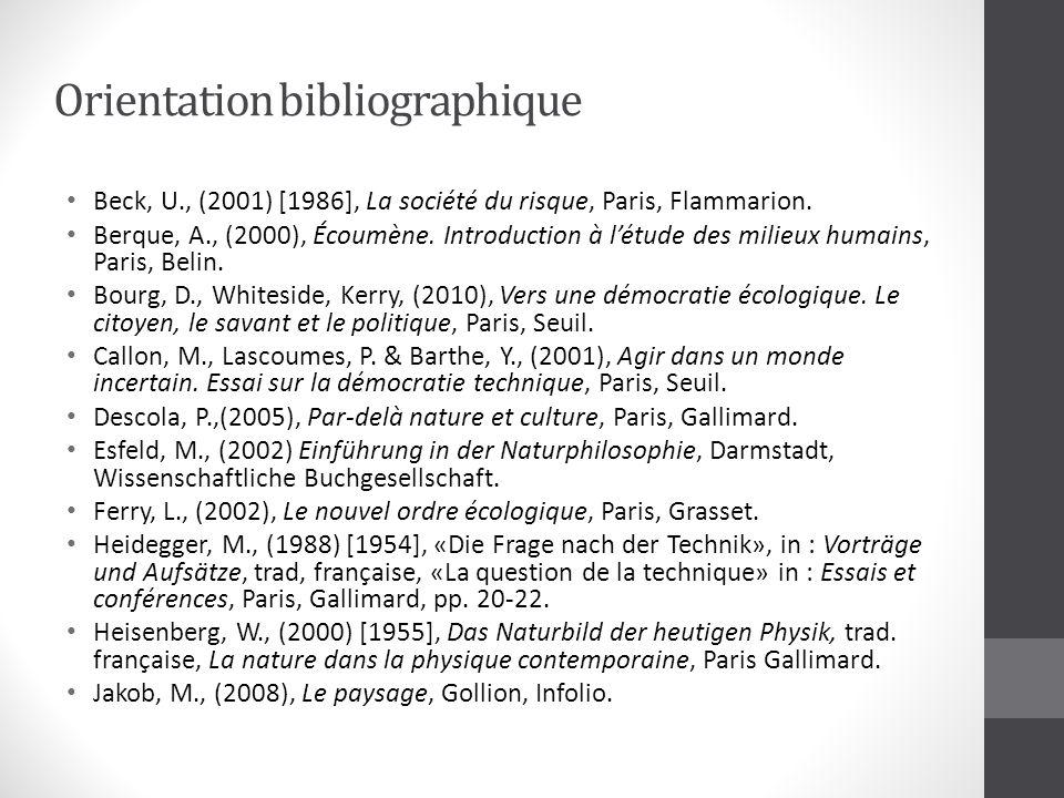 Orientation bibliographique Beck, U., (2001) [1986], La société du risque, Paris, Flammarion.
