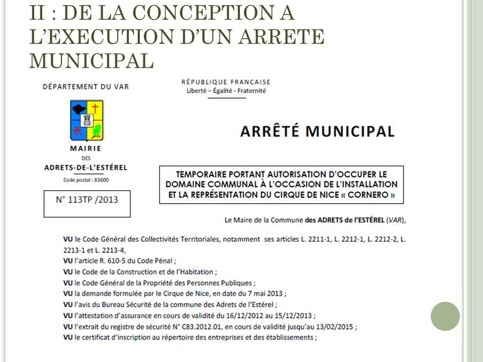 II : DE LA CONCEPTION A LEXECUTION DUN ARRETE MUNICIPAL