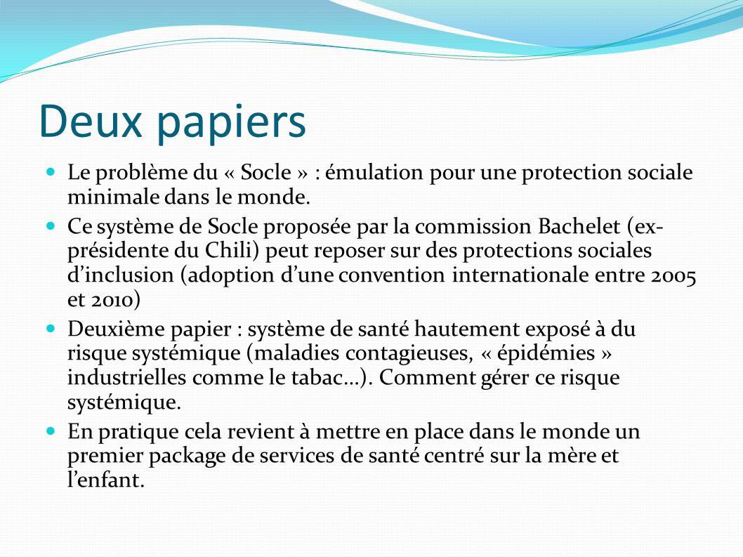 Deux papiers Le problème du « Socle » : émulation pour une protection sociale minimale dans le monde.