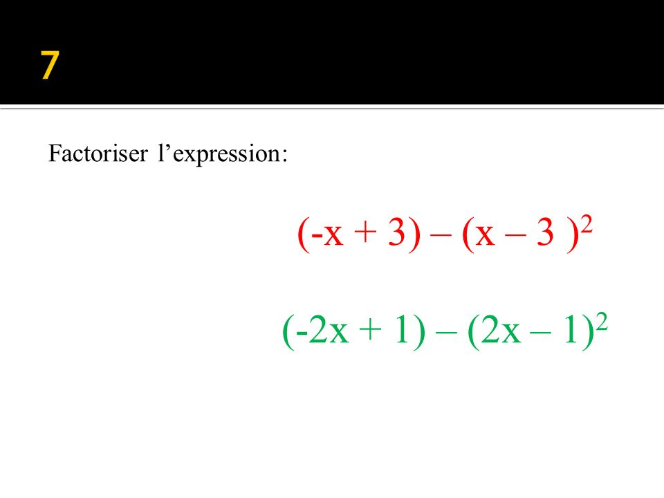 En déduire les solutions de léquation : f(x) = 0 Avec f(x) = (2x – 3)(2x + 1) f(x) =(2x – 1) 2