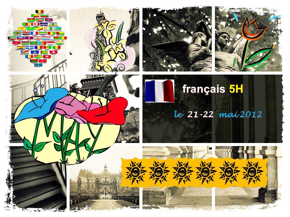 français 5H le 21-22 mai 2012