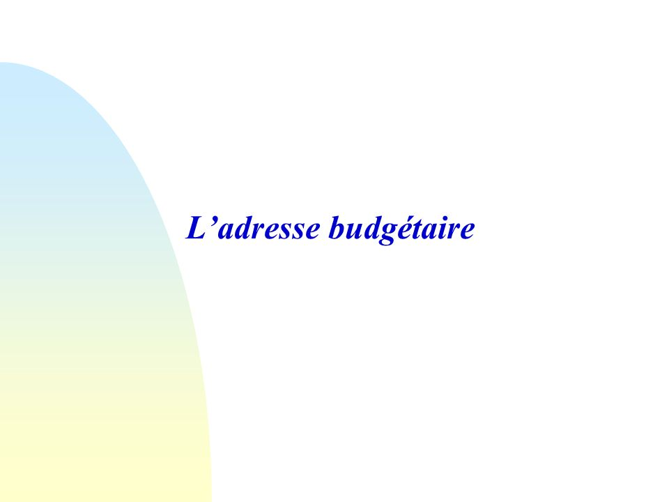 Ladresse budgétaire
