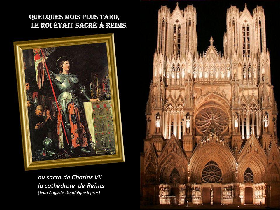 Le roi Charles VII convaincu de sa mission par des signes miraculeux, lui remit la conduite de ses armées.