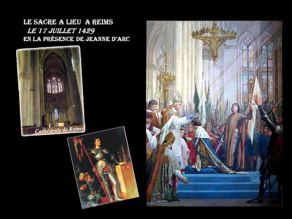Quelques mois plus tard, le roi était sacré à Reims. Jeanne DArc au sacre de Charles VII la cathédrale de Reims (Jean Auguste Dominique Ingres)