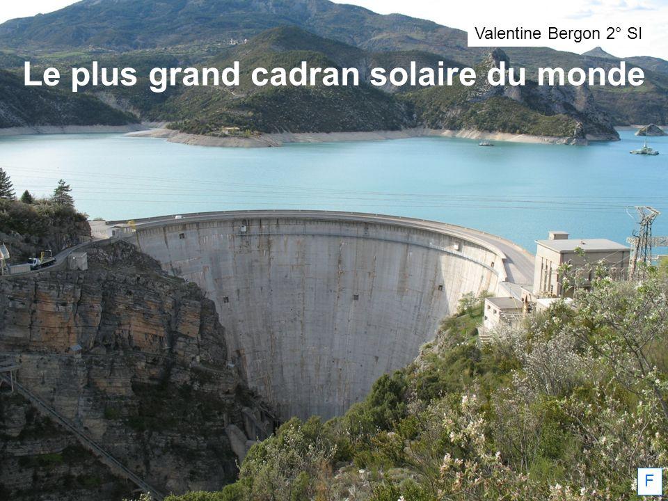 Le plus grand cadran solaire du monde F Valentine Bergon 2° SI
