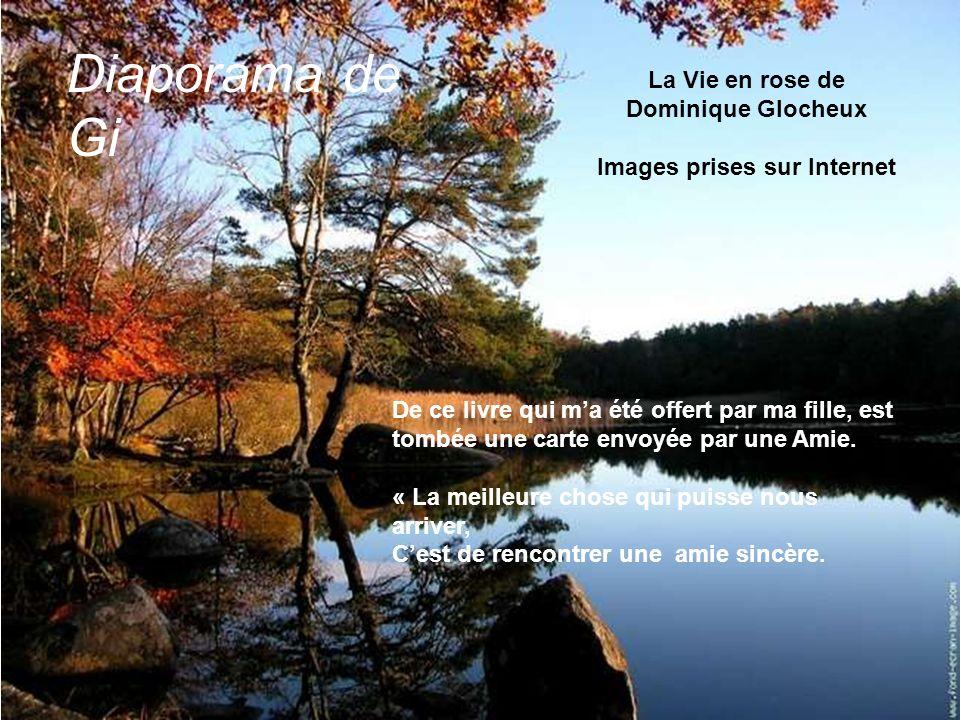La Vie en rose de Dominique Glocheux Images prises sur Internet De ce livre qui ma été offert par ma fille, est tombée une carte envoyée par une Amie.