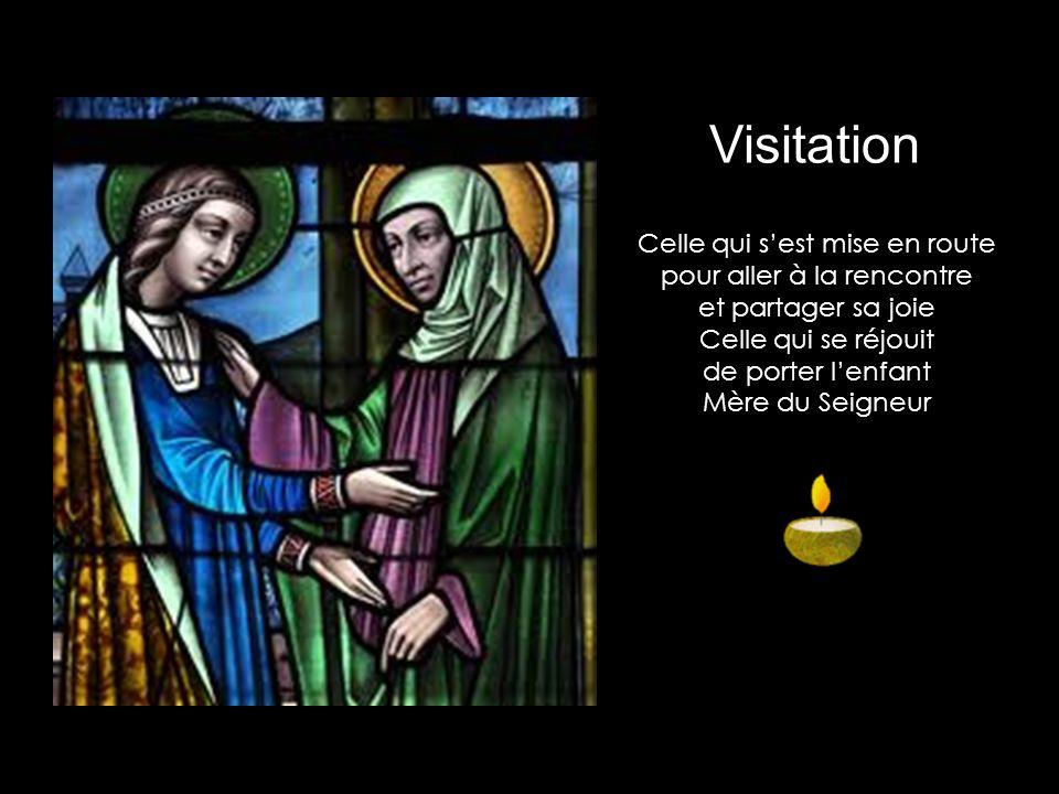 Celle qui sest mise en route pour aller à la rencontre et partager sa joie Celle qui se réjouit de porter lenfant Mère du Seigneur Visitation