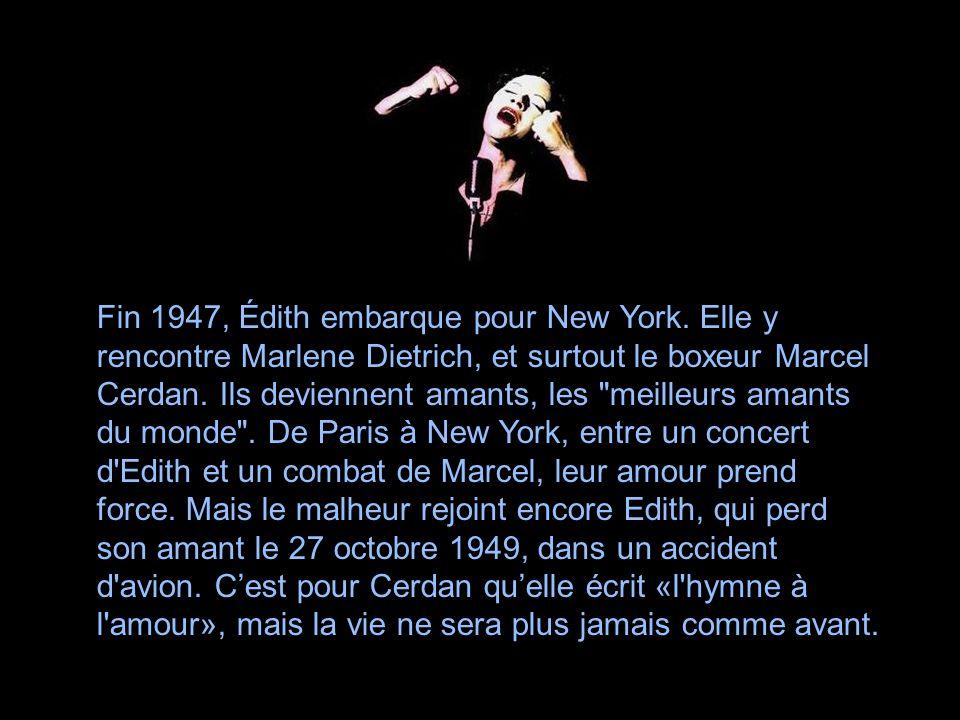 En 1944, à la veille de la fin de la guerre, Édith tombe follement amoureuse dun tout jeune chanteur à ses débuts, Yves Montand. Elle en devient la pr
