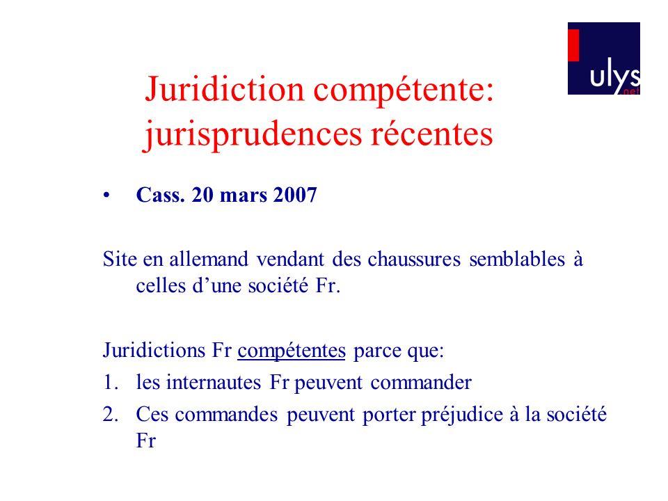 Juridiction compétente: jurisprudences récentes Cass.