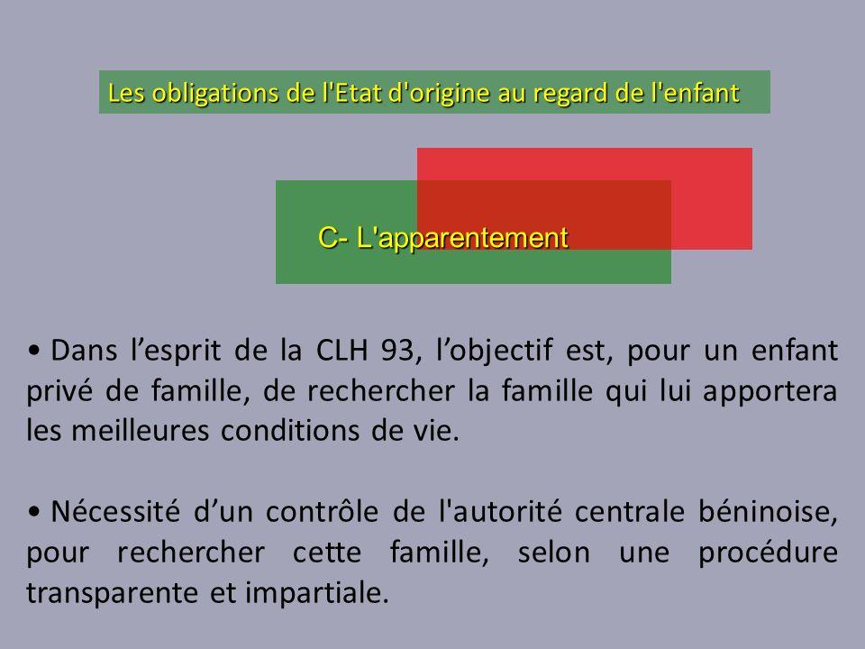 Dans lesprit de la CLH 93, lobjectif est, pour un enfant privé de famille, de rechercher la famille qui lui apportera les meilleures conditions de vie