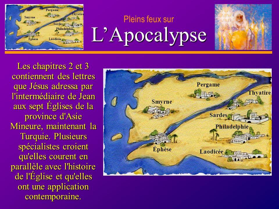 D anie l Pleins feux sur 24 LApocalypse Pleins feux sur Smyrne Pergame Thyatire Sardes Philadelphie Laodicée Éphèse Quel châtiment était destiné à ceux qui suivaient Baal .